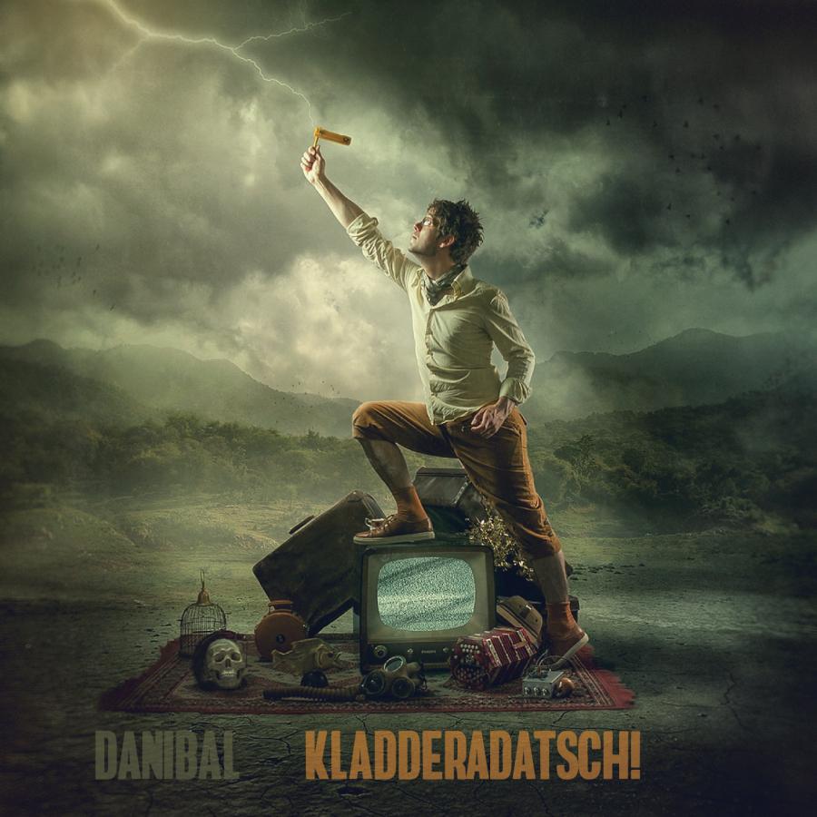 Danibal Kladderadatsch!